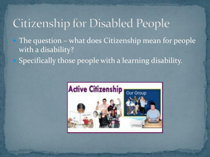 Citizenship for Disabled People