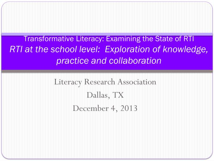 Transformative Literacy: Examining the State of RTI