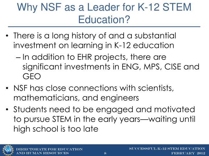 Why NSF as a Leader for K-12 STEM Education?
