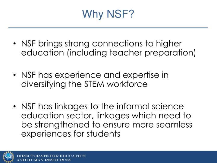 Why NSF?