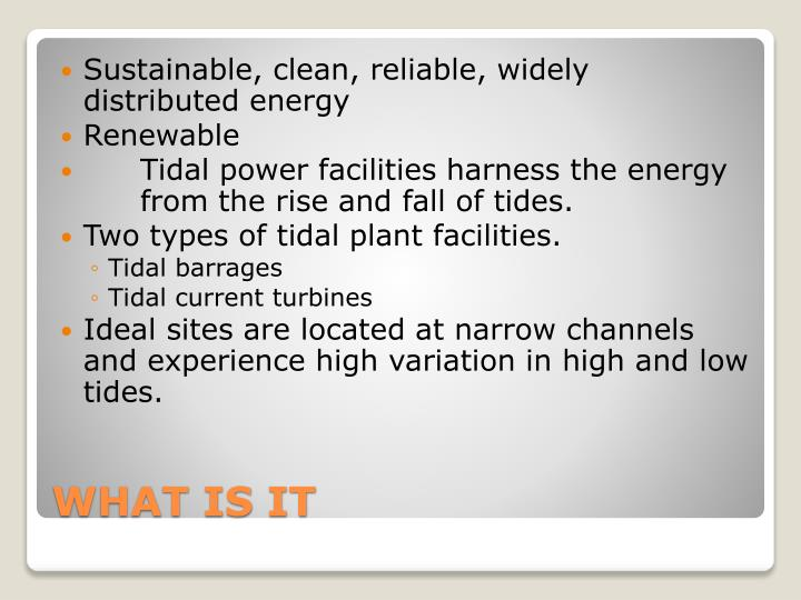 Sustainable, clean, reliable, widely distributed energy