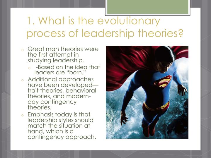 1 what is the evolutionary process of leadership theories