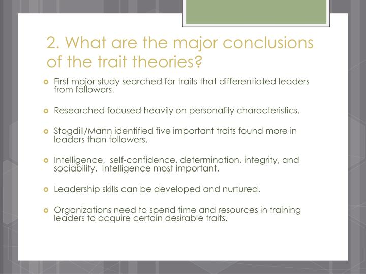 2 what are the major conclusions of the trait theories