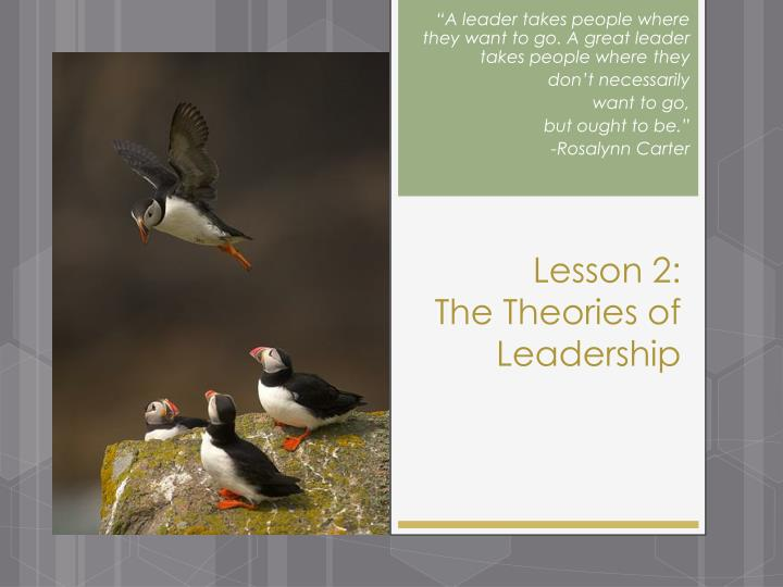 Lesson 2 the theories of leadership