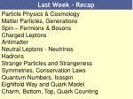 last week recap