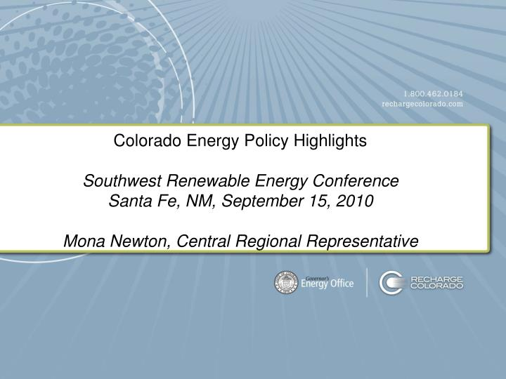 Colorado Energy Policy Highlights