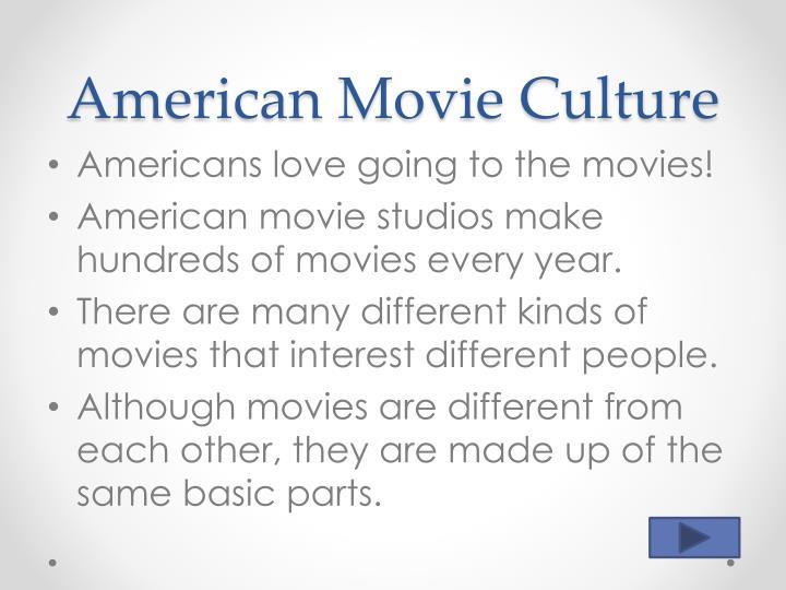 American Movie Culture
