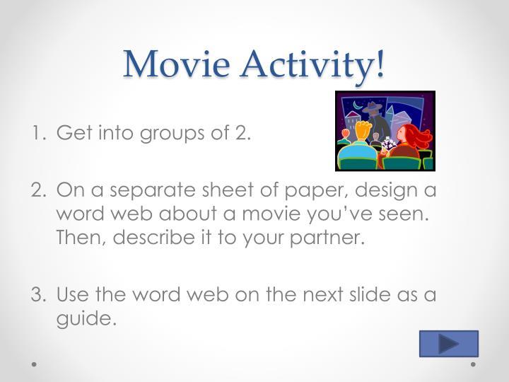 Movie Activity!