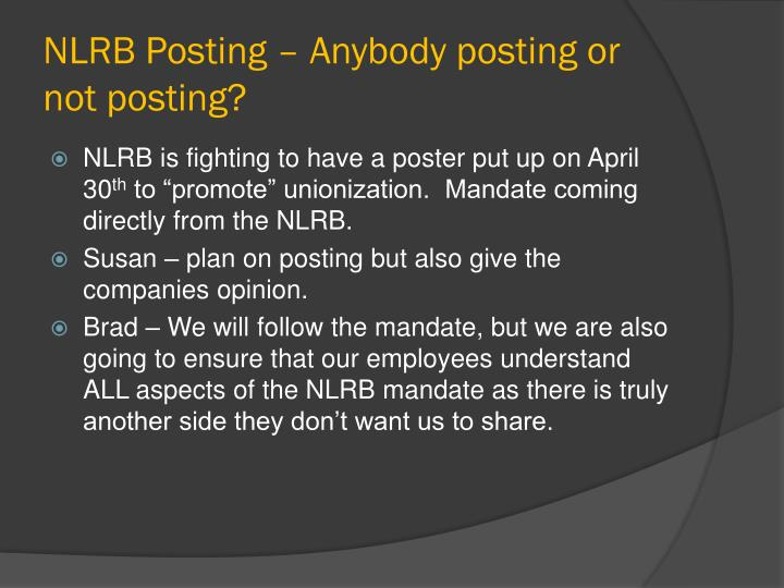 NLRB Posting – Anybody posting or not posting?