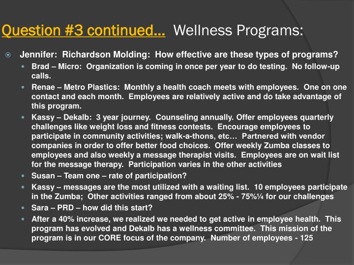 Question 3 continued wellness programs