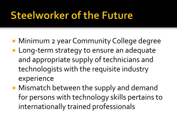 Steelworker of the Future