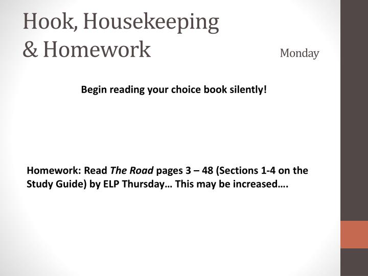 Hook housekeeping homework monday