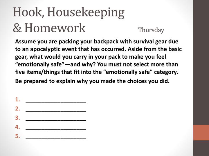 Hook, Housekeeping