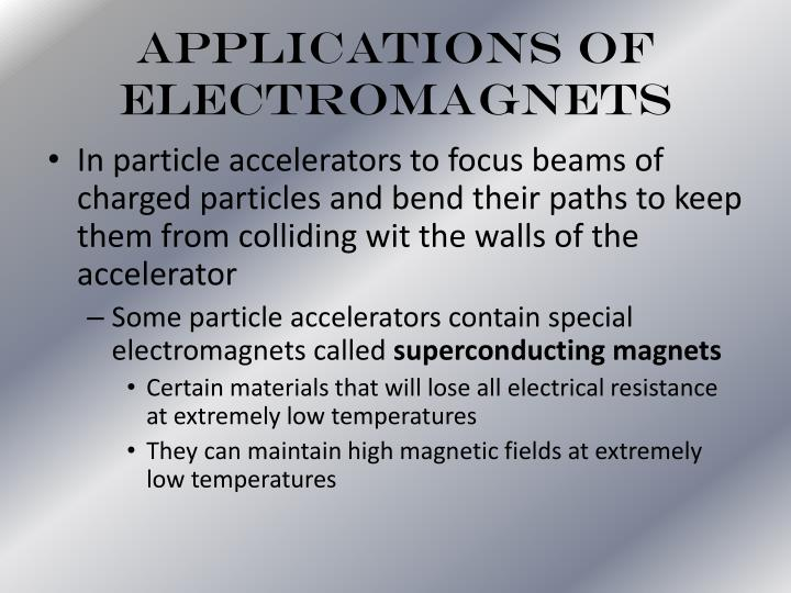 Applications of Electromagnets