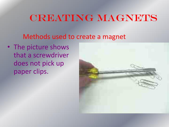 Creating Magnets
