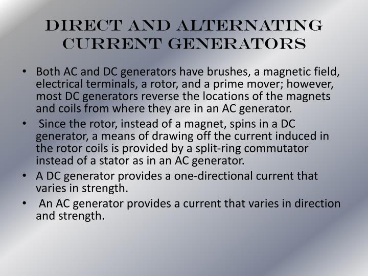 Direct and Alternating Current Generators