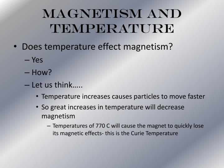 Magnetism and Temperature