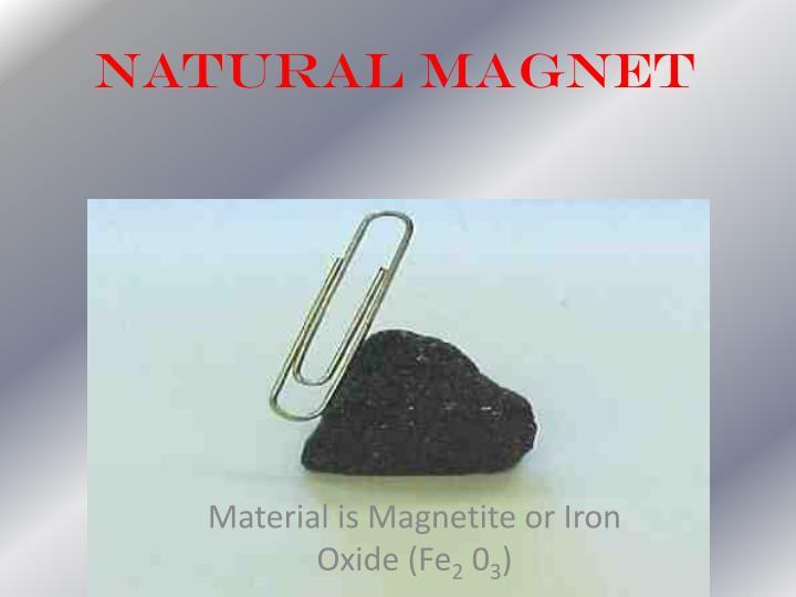 Natural Magnet