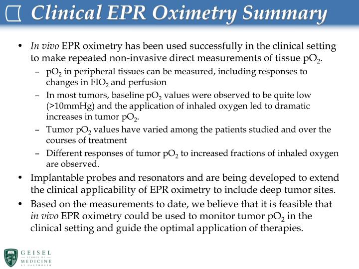 Clinical EPR Oximetry Summary