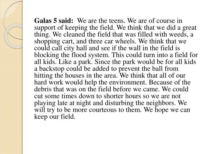 Galas 5 said: