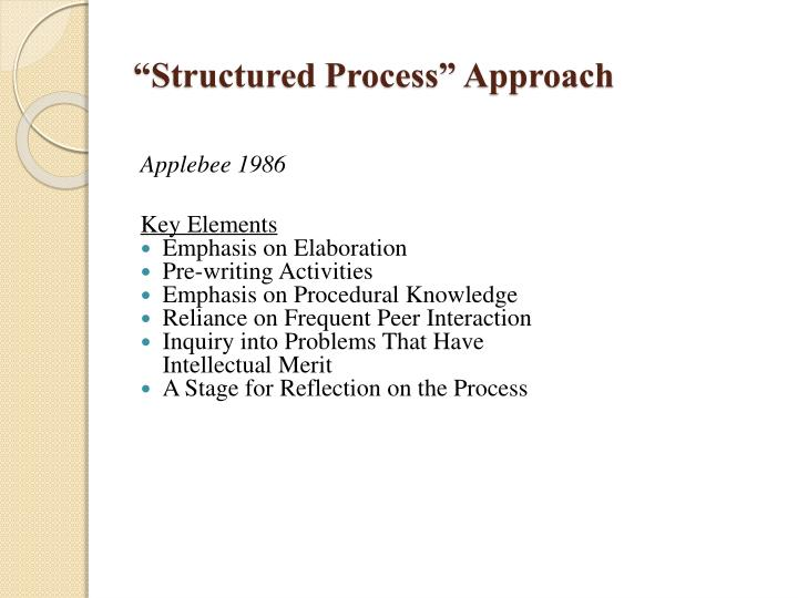 """Structured Process"" Approach"