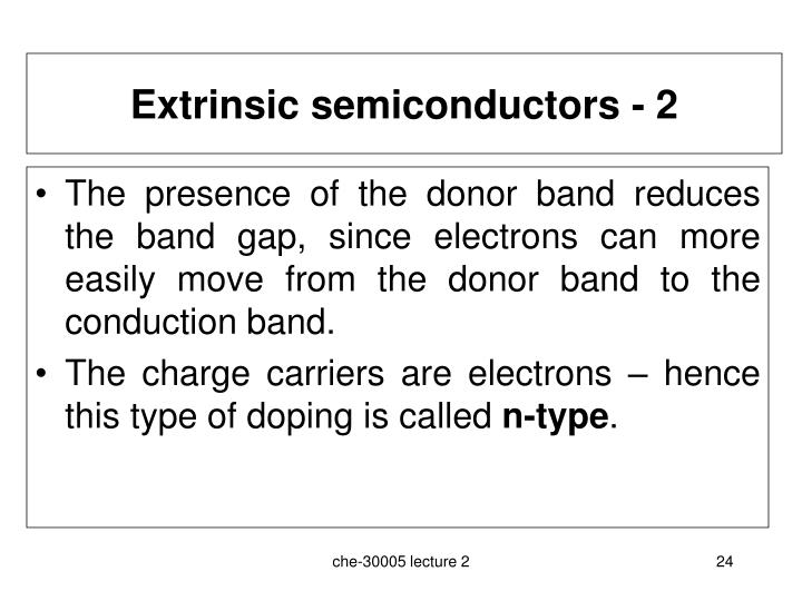Extrinsic semiconductors - 2