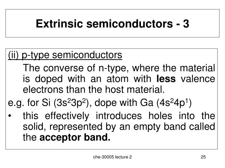 Extrinsic semiconductors - 3