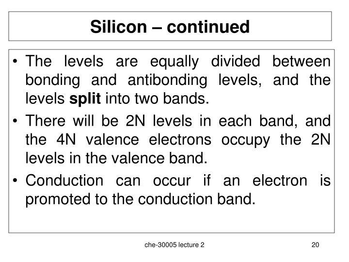 Silicon – continued