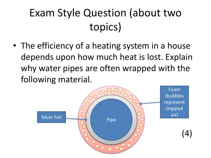 Exam Style Question (about two topics)