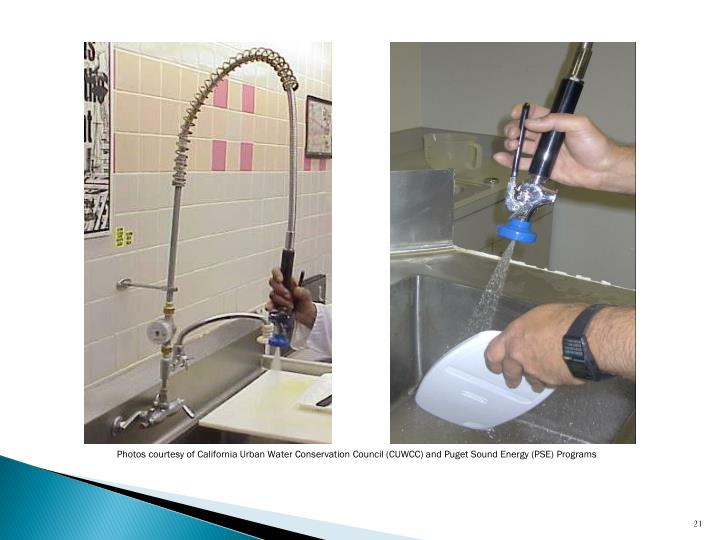 Photos courtesy of California Urban Water Conservation Council (CUWCC) and Puget Sound Energy (PSE) Programs