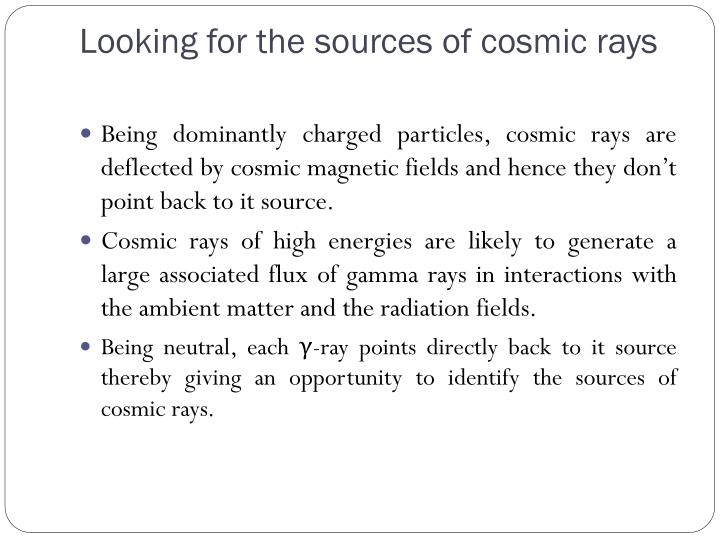 Looking for the sources of cosmic rays