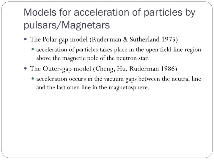 Models for acceleration of particles by pulsars/
