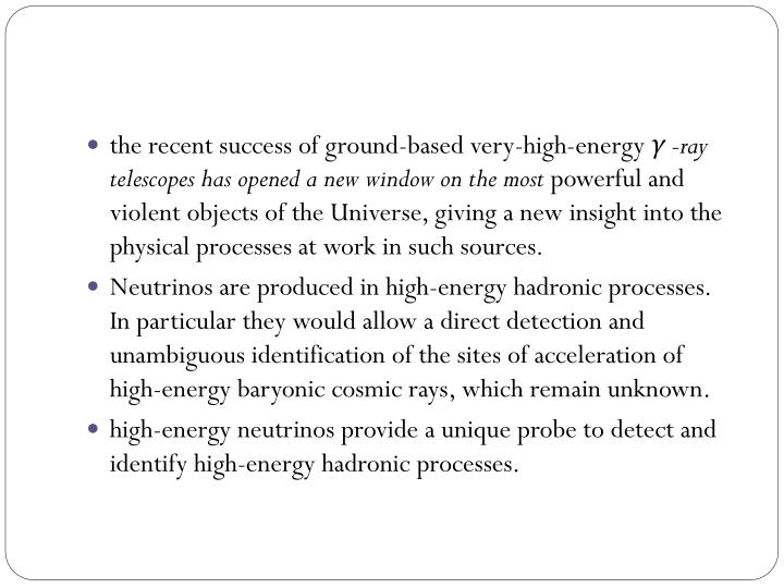 the recent success of ground-based very-high-energy