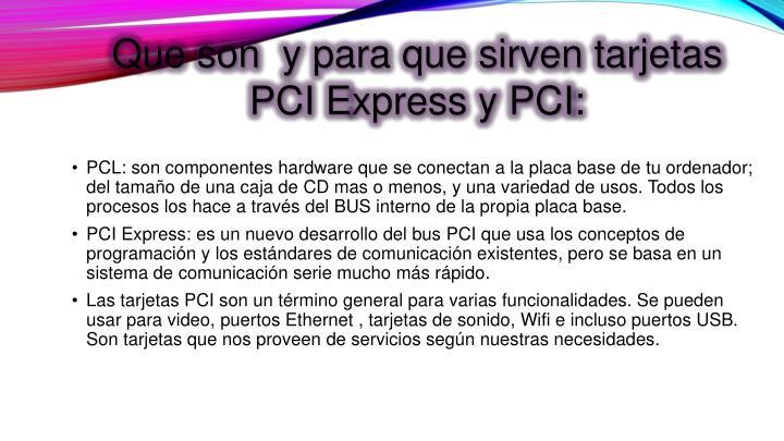 Que son y para que sirven tarjetas PCI