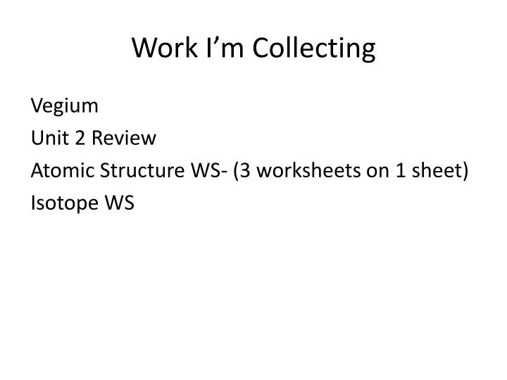 Work I'm Collecting