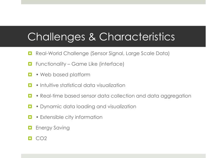 Challenges & Characteristics