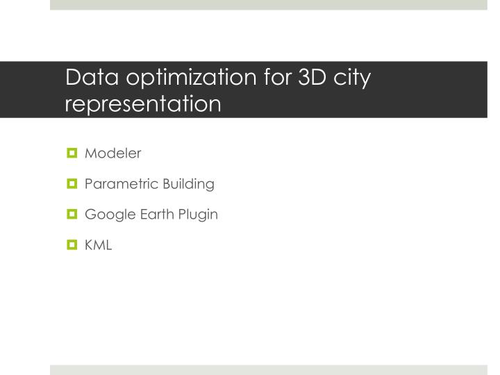 Data optimization for 3D city representation