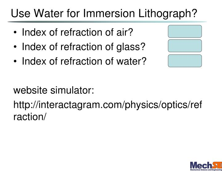 Use Water for Immersion Lithograph?