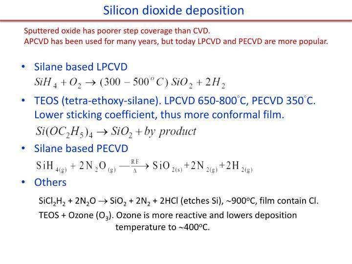 Silicon dioxide deposition