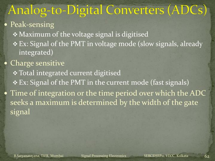 Analog-to-Digital Converters (ADCs)
