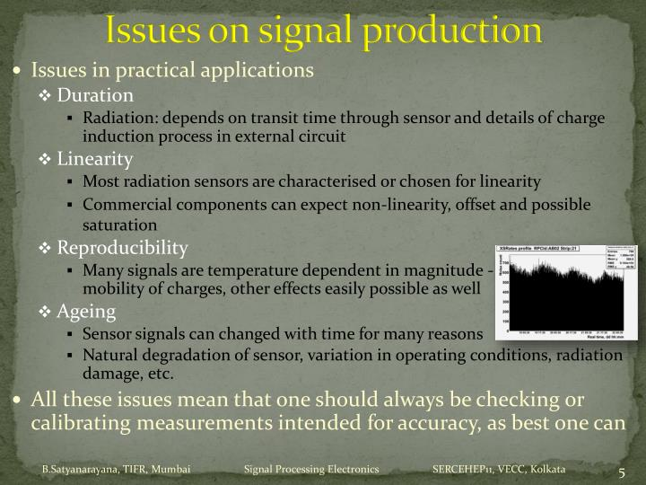 Issues on signal production