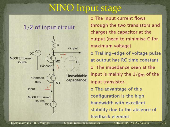 NINO Input stage
