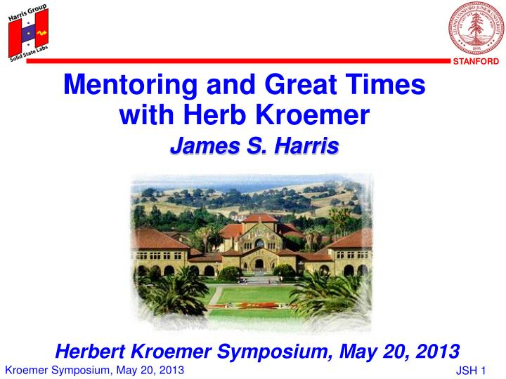Mentoring and Great Times with Herb Kroemer