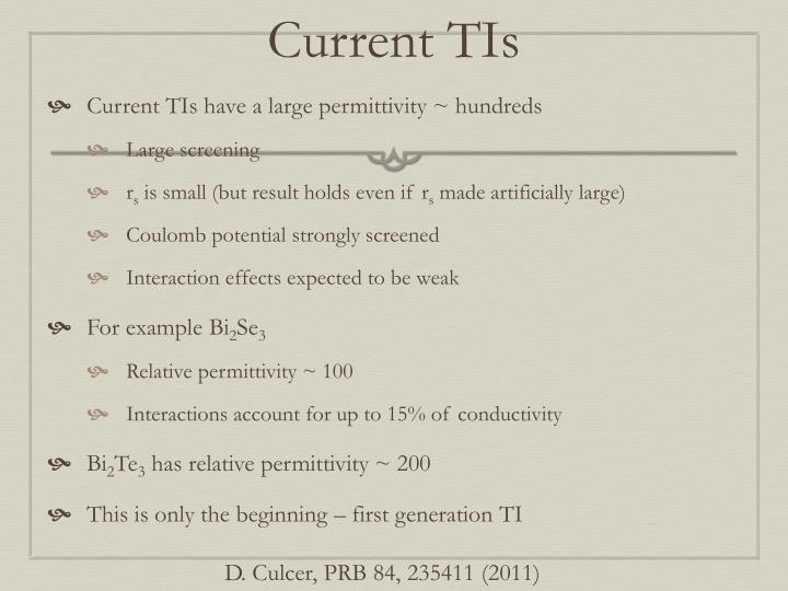 Current TIs