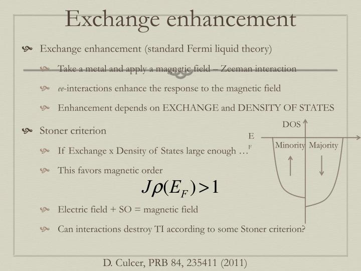 Exchange enhancement