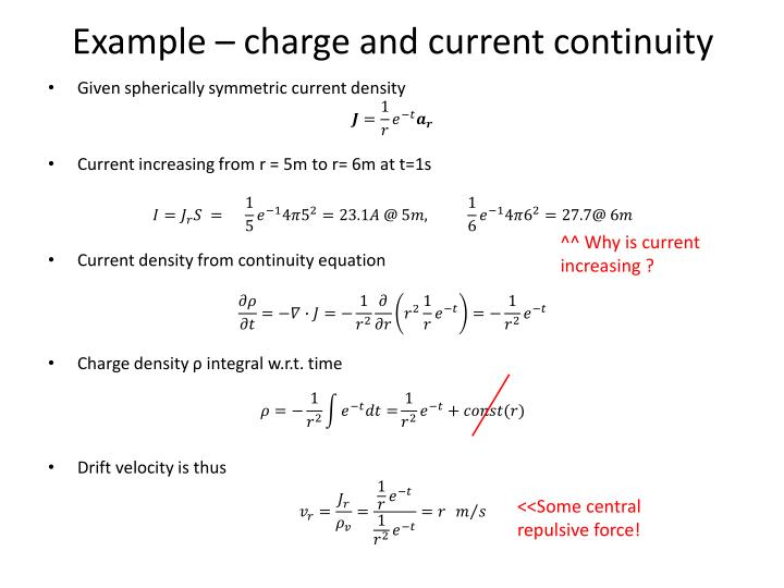 Example – charge and current continuity