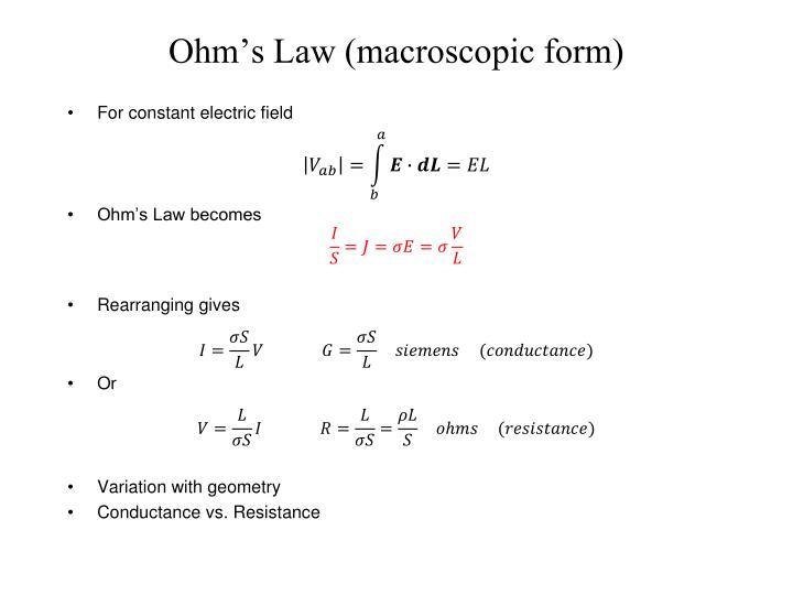 Ohm's Law (macroscopic form)