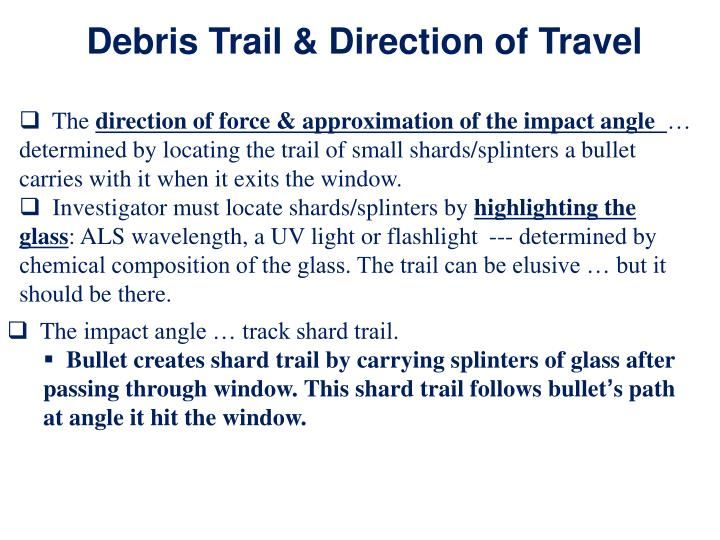 Debris Trail & Direction of Travel
