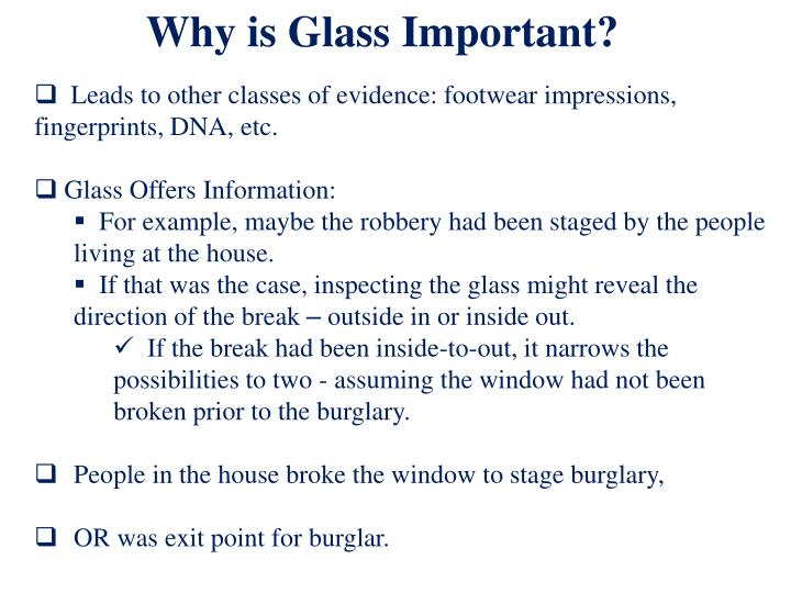 Why is Glass Important?