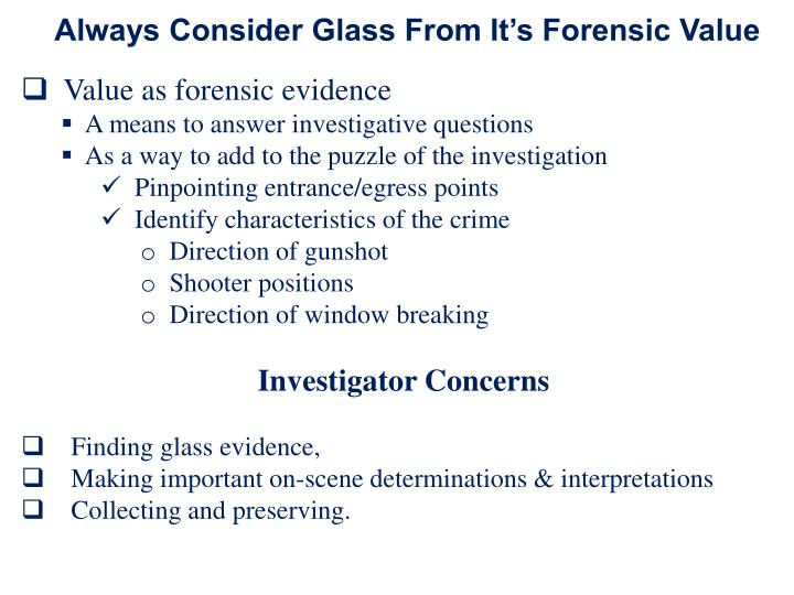 Always Consider Glass From It's Forensic Value